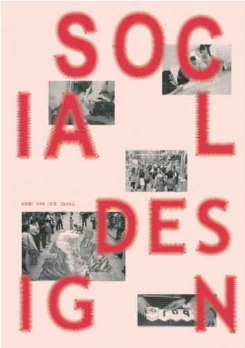 9789491727030: Social Design: Good Designs for People, Planet, and Profit