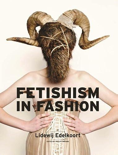 9789491727139: Fetishism in Fashion