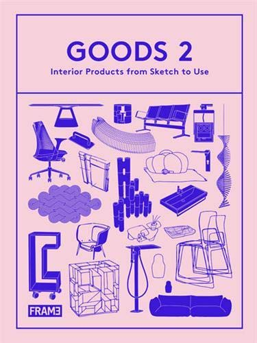 Goods 2: Interior Products from Sketch to Use (Hardcover): Ana Martins