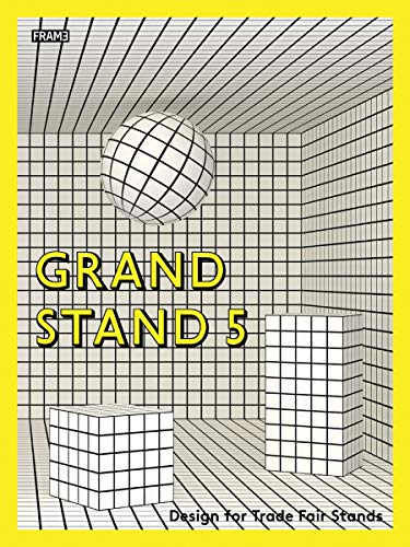 9789491727559: Grand Stand 5: Design for Trade Fair Stands