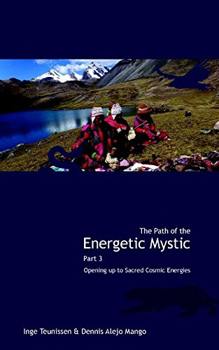 9789491728112: The path of the energetic mystic: opening up to sacred cosmic energies