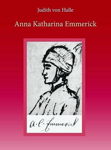 9789491748066: Anna Katharina Emmerick: een rehabilitatie