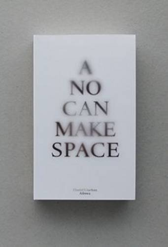 9789491775178: A No Can Make Space