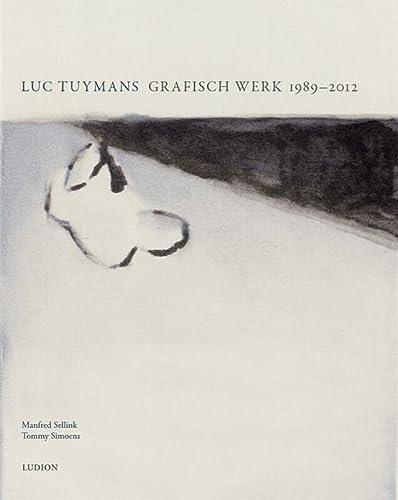 9789491819261: Luc Tuymans: l'oeuvre graphique 1989-2015