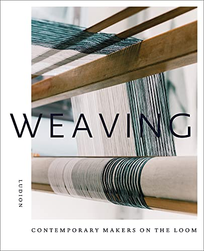 9789491819896: Weaving: Contemporary Makers on the Loom