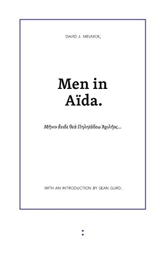 Men in Aida: David J Melnick