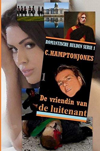 9789491968839: De Vriendin van de Luitenant (Romantische Helden Serie) (Volume 1) (Dutch Edition)