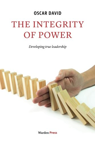 9789492004338: The Integrity of Power: Developing true leadership