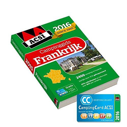 9789492023070: ACSI Campinggids Frankrijk 2016 / druk 1