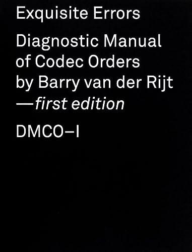 9789492051134: Exquisite errors: DMCO-I: diagnostic manual of Codec Orders