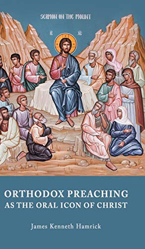9789492224026: ORTHODOX PREACHING AS THE ORAL ICON OF CHRIST