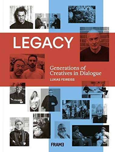 Legacy: Generations of Creatives in Dialogue (Paperback) - Lukas Feireiss