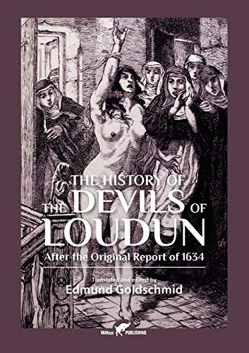 The History of the Devils of Loudun:
