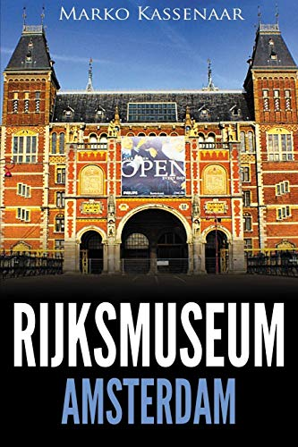 9789492371331: Rijksmuseum Amsterdam: Highlights of the Collection (Amsterdam Museum Guides) (Volume 1)