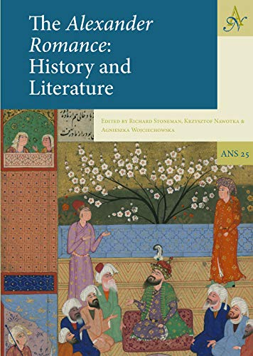 9789492444714: The Alexander Romance: History and Literature: 25