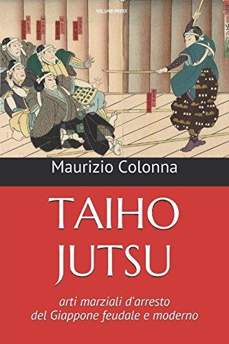 Taiho Jutsu: Arti marziali d'arresto del Giappone: Colonna, Maurizio