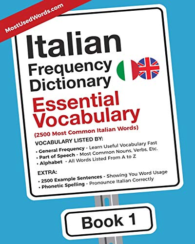 Italian Frequency Dictionary - Essential Vocabulary: 2500: MostUsedWords