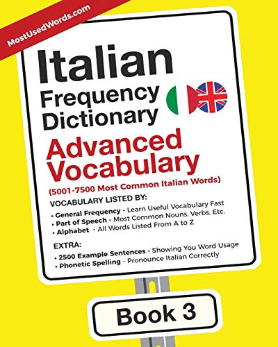 Italian Frequency Dictionary - Advanced Vocabulary: 5001-7500: MostUsedWords