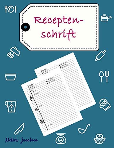 Receptenschrift: Een Handig Blanco Receptenboek Voor Al: Jacobien, Atelier
