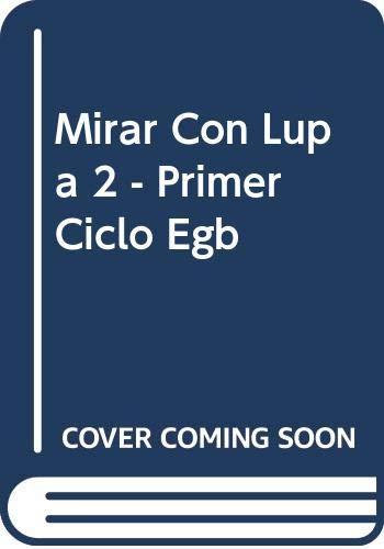 9789500107235: Mirar Con Lupa 2 - Primer Ciclo Egb