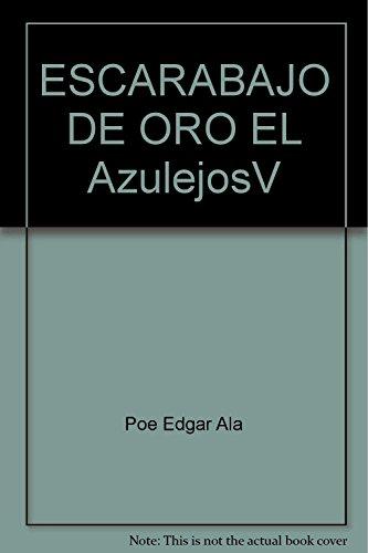 9789500110556: ESCARABAJO DE ORO EL AzulejosV