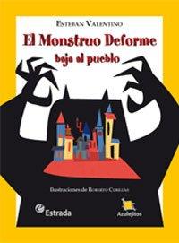 9789500111713: MONSTRUO DEFORME BAJA AL..AzulejitTD