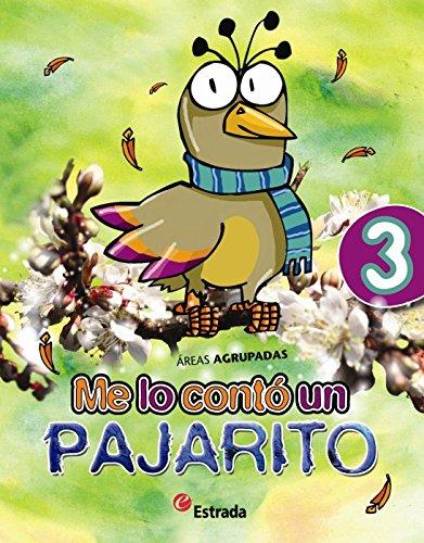 9789500113885: Me Lo Conto Un Pajarito 3.EPB