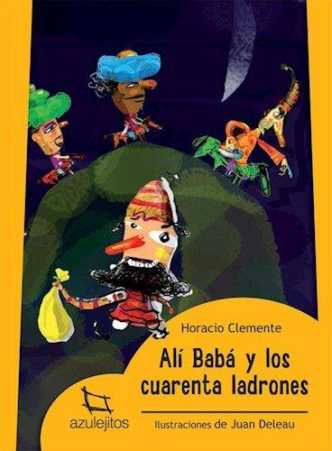 Ali Baba Y Los Cuarenta Ladrones (Coleccion: HORACIO CLEMENTE