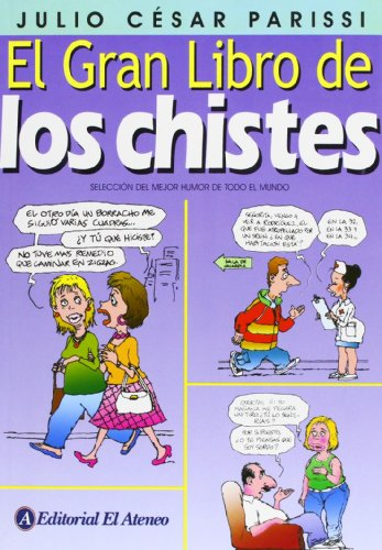 9789500201285: El gran libro de los chistes / The Great Book Of Jokes: Seleccion del mejor humor de todo el mundo / Best Jokes Selection from Around the World (Spanish Edition)