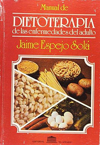 9789500202480: Manual De Dietoterapía De Las Enfermedades Del Adulto