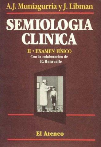 9789500202817: Semiologia Clinica II - Examen Fisico (Spanish Edition)
