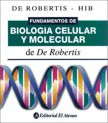 9789500203722: Fundamentos de Biologia Celular y Molecular
