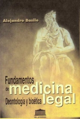 9789500203739: Fundamentos de Medicina Legal, Deontologia y Bioet (Spanish Edition)