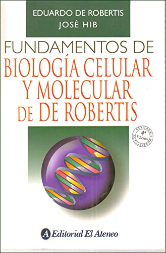 9789500204149: Fundamentos de biología celular y molecular / Basics of Cell and Molecular Biology (Spanish Edition)