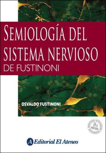 9789500204231: Semiologia del sistema nervioso de Fustinoni/ Fustinoni's Semiology of The Nervous System