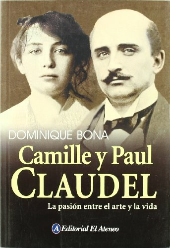 9789500204293: Camille Y Paul Claudel/ Camille And Paul Claudel (Spanish Edition)
