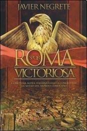 Roma Victoriosa: Javier Negrete