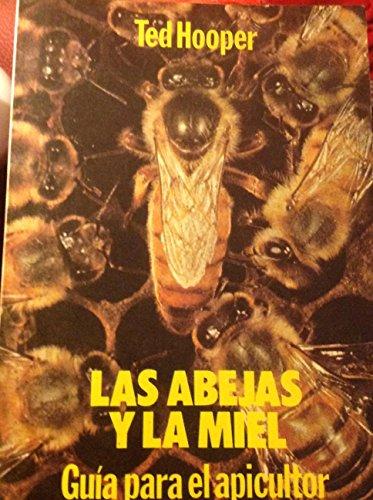 9789500230216: Las Abejas Y La Miel. Guía Para El Apicultor