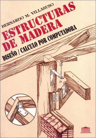 9789500253055: Estructuras de Madera (Spanish Edition)