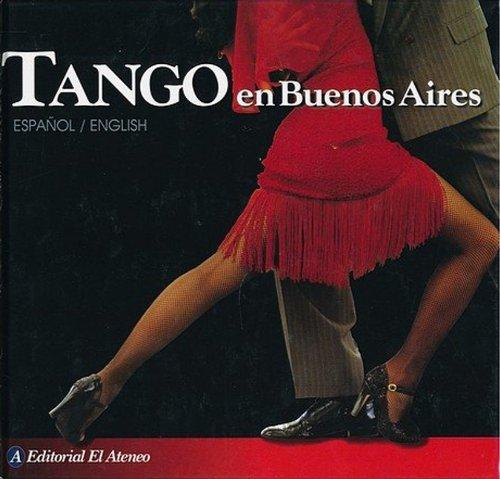 Tango En Buenos Aires: Garcia Blaya, Ricardo; Goldstein, Leon
