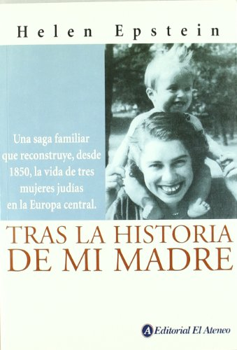 Tras La Historia De Mi Madre/ Following My Mother Footsteps: Where She Came from (Spanish ...