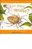 9789500258883: Eres Una Arana?/ Are You A Spider? (Juguemos En El Jardin) (Spanish Edition)