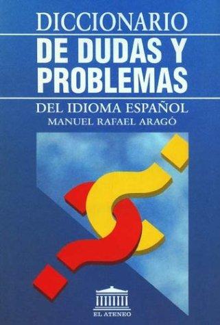 9789500263313: Diccionario de Dudas y Problemas del Idioma Espa~nol (Spanish Edition)