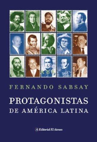 9789500263696: Protagonistas de America Latina / Main Protagonist of Latin America (Spanish Edition)