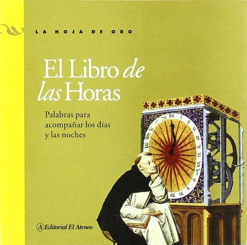 El libro de las horas / The