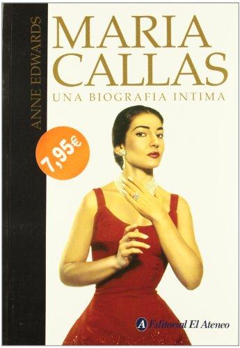 9789500274401: Maria Callas. Una Biografia Intima