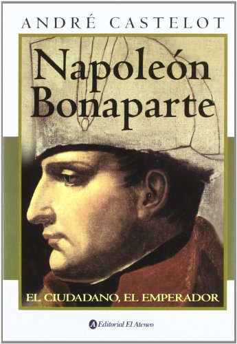 9789500274616: Napoleon Bonaparte (Spanish Edition)
