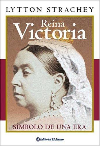 9789500274661: Reina Victoria / Queen Victoria: Simbolo De Una Era (Spanish Edition)