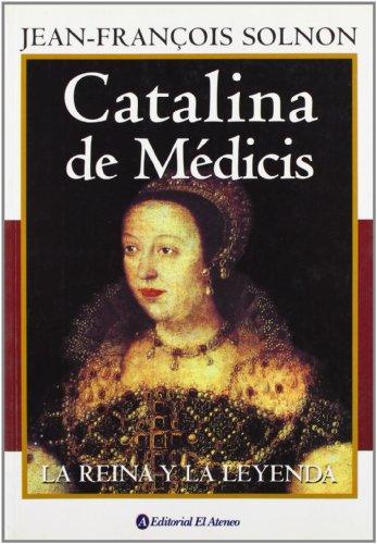 Catalina de Medicis (Spanish Edition): Solnon, Jean Francois
