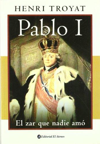 9789500274692: Pablo I / Paul I: El Zar Que Nadie Amo (Spanish Edition)